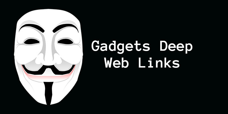 Gadgets deep web links dark web gadgets store links ccuart Gallery