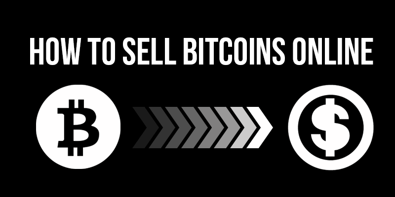 How to sell Bitcoins