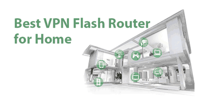 Best VPN Router for Home